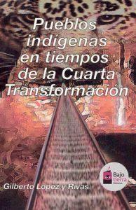 Pueblos indigentas 4T